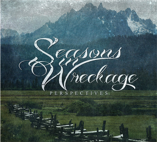 SEASONS IN WRECKAGE[PERSPECTIVES]