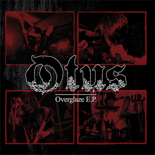Otus / Overglaze E.P.