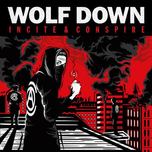 Wolf Down / Incite & Conspire
