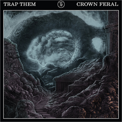 TRAP THEM - CROWN FERAL