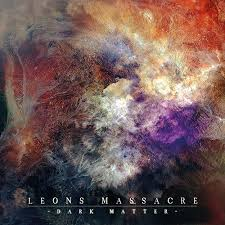 Leons massacre - dark matter