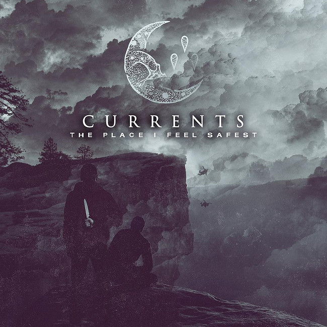 CURRENTS/ THE PLACE I FEEL SAFEST