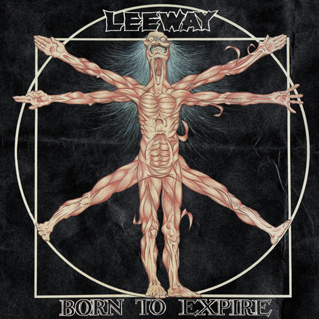 Leeway – Born to Expire