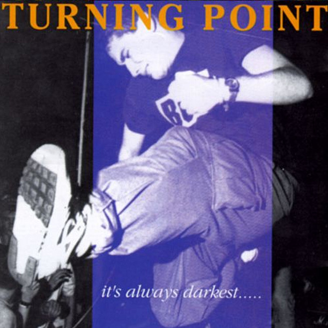 Turning Point – It's Always Darkest Before the Dawn