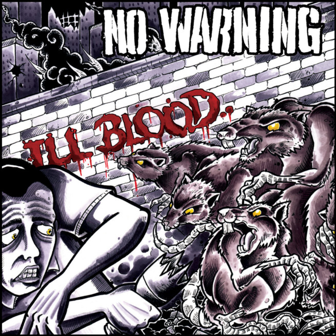 No Warning – Ill Blood