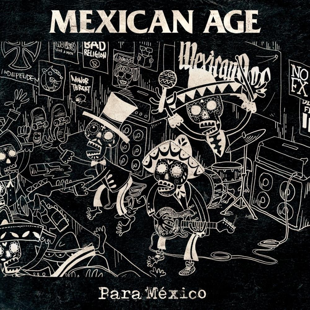 MEXICAN AGE  Para Mexico