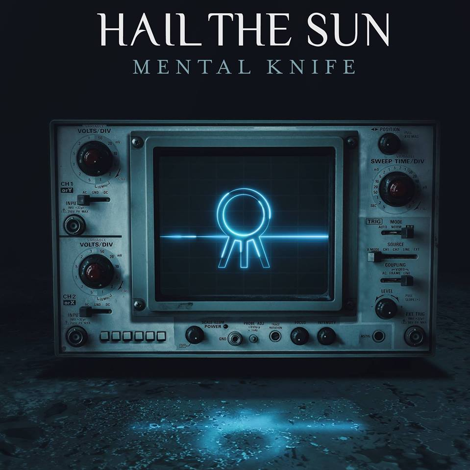 hail the sun      Mental Knife