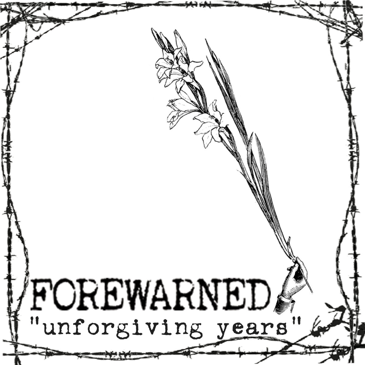 "Forewarned - ""Unforgiving Years"""