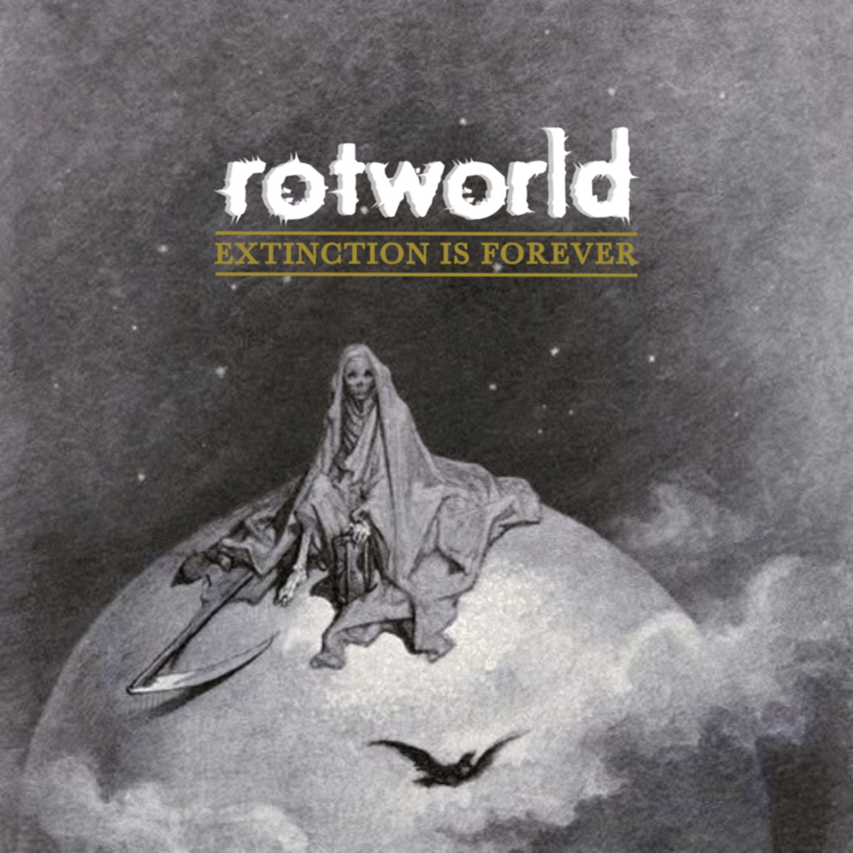 "rotworld - ""Extinction is Forever"""