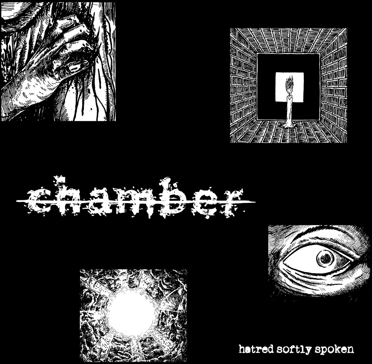 "Chamber - ""Hatred Softly Spoken"""