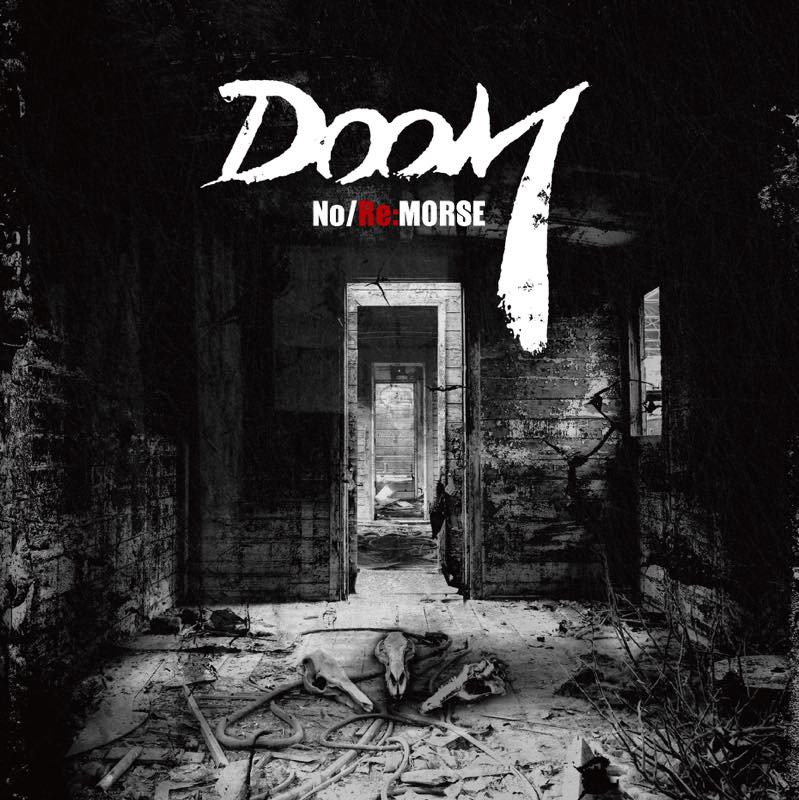DOOM「No/Re:MORSE」