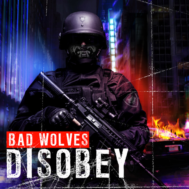 Bad Wolves『Disobey』