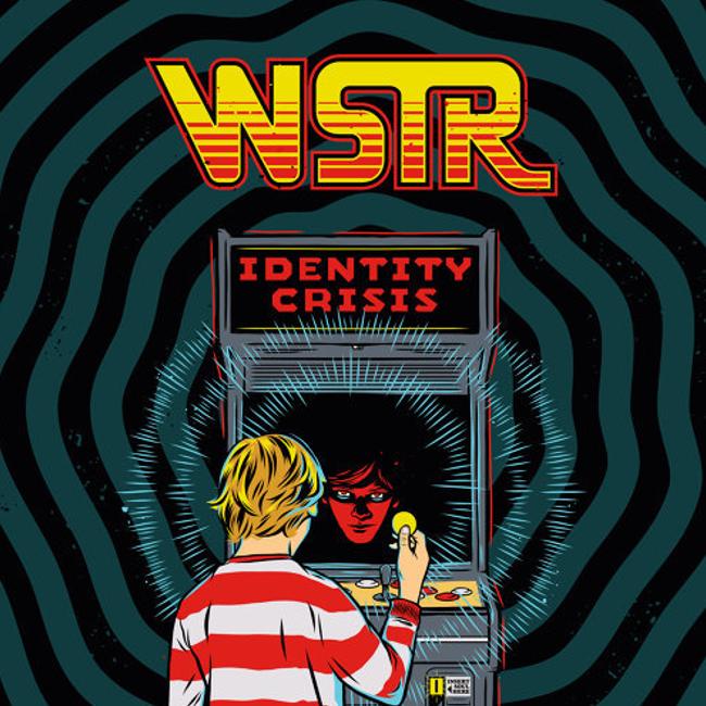 WSTR『Identity Crisis』