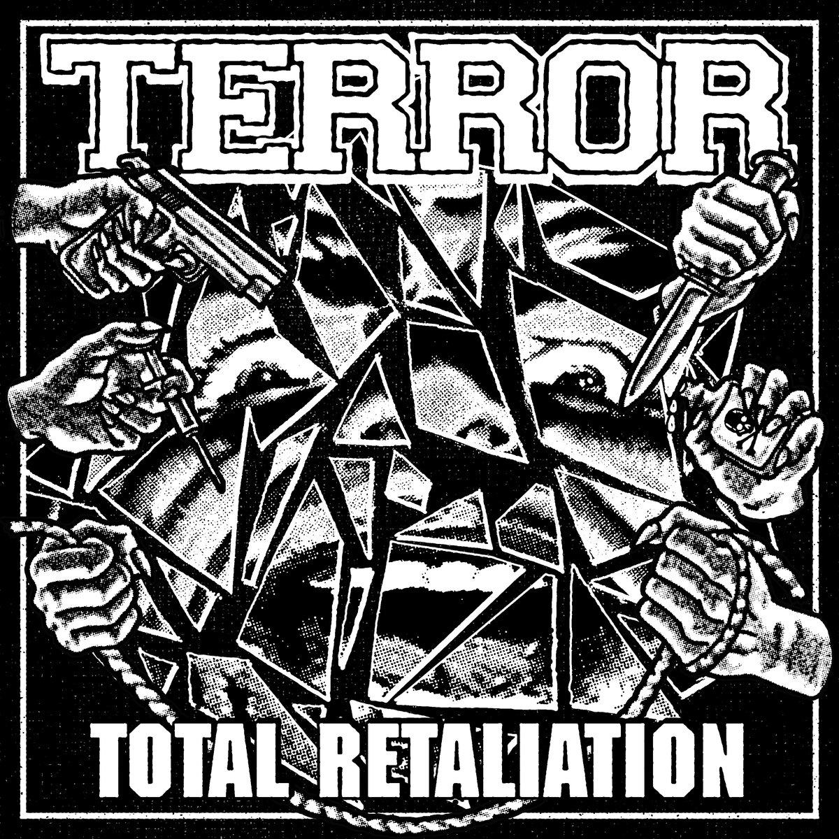 TERROR / Total Retaliation