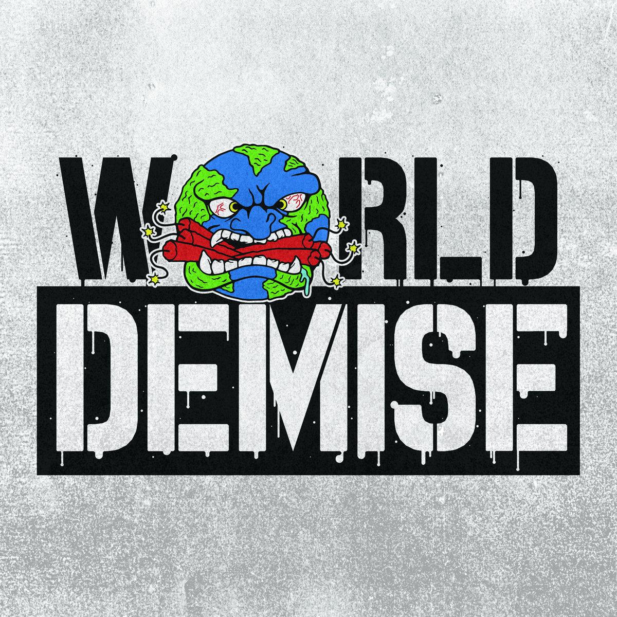 world demise - s/t ep 2018