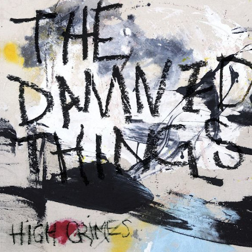 The Damned Things – High Crimes