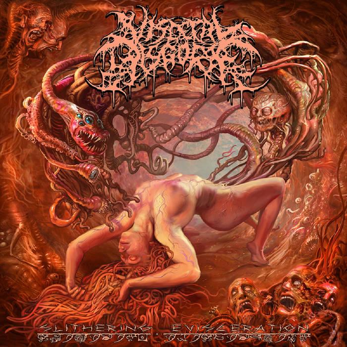 Visceral Disgorge - Slithering Evisecration