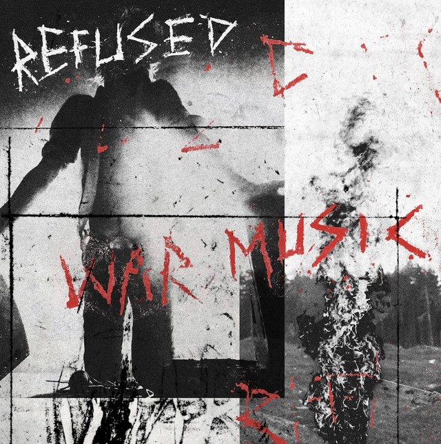 Refused -「War Music」