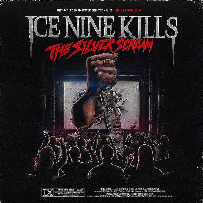 ICE NINE KILLS/THE SILVER SCREAM