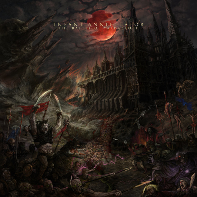 Infant Annihilator / The Battle Of Yaldabaoth