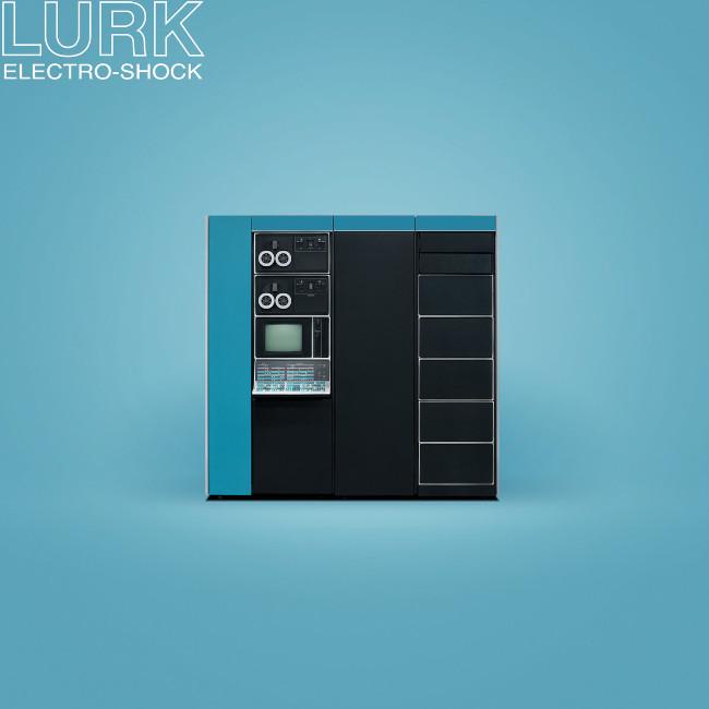 Lurk - Electro-Shock