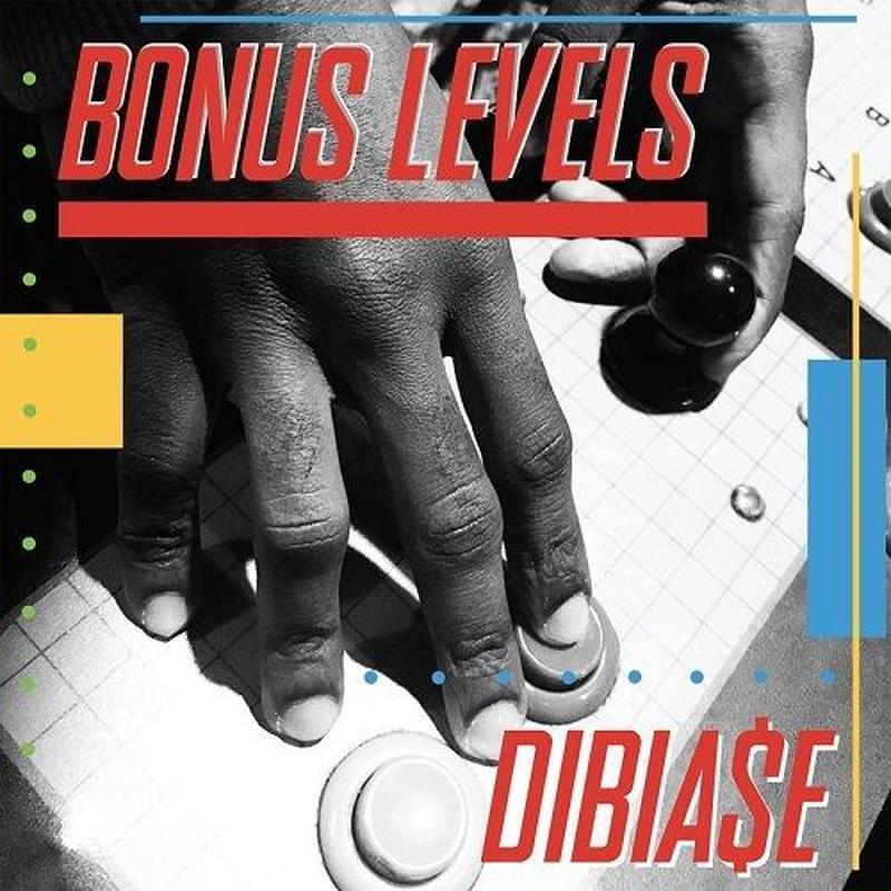 Dibia$E  - Bonus Levels