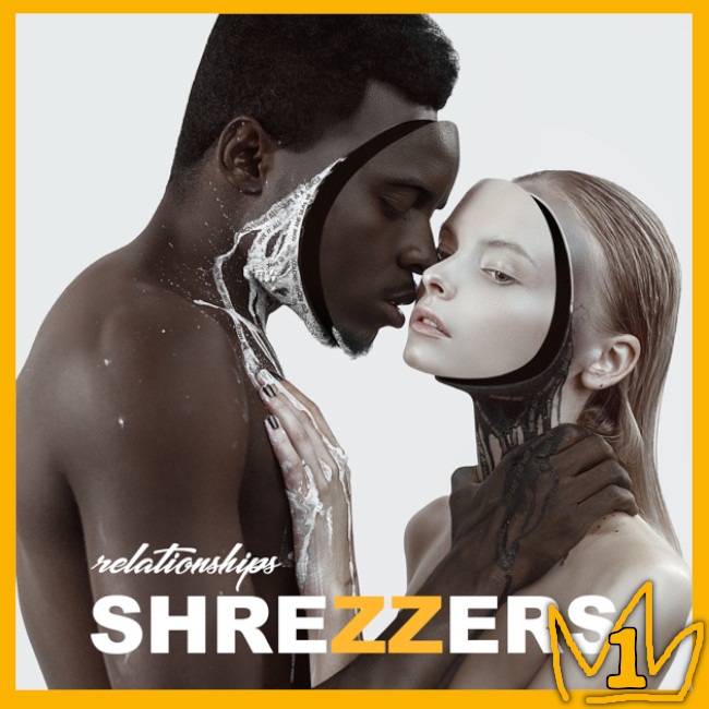 SHREZZERS - 『Relationships』