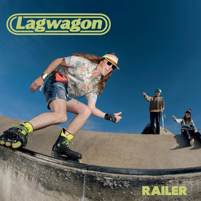 Lagwagon - 『Railer』