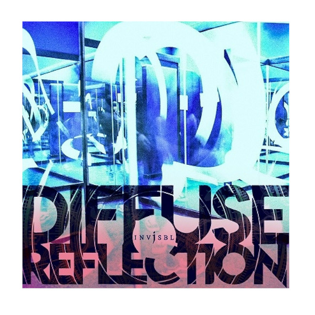 INViSBL / DIFFUSE REFLECTION