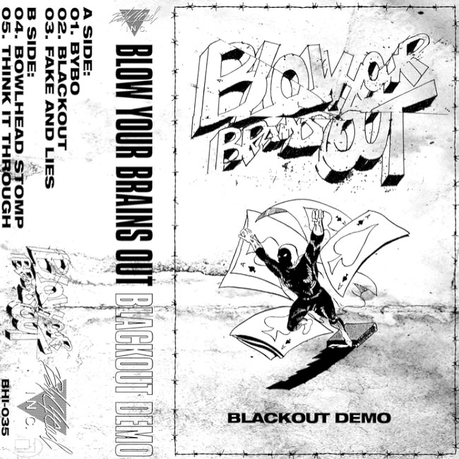 Blow Your Brains Out - BLACKOUT DEMO