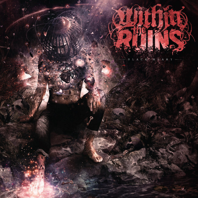 Within The Ruins / Black Heart
