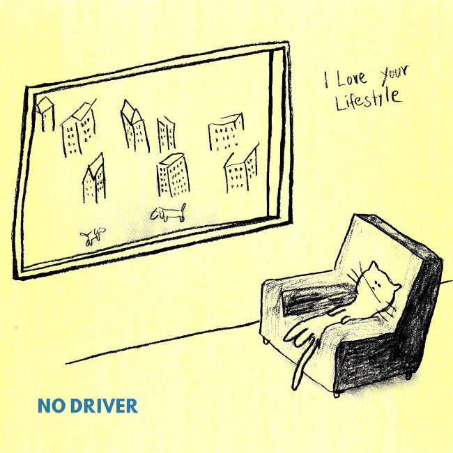 I Love Your Lifestyle - No Driver