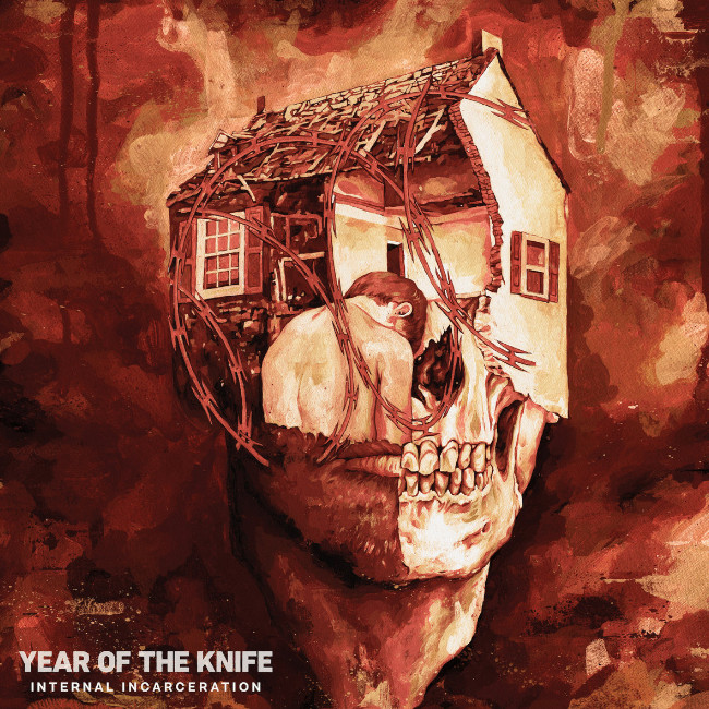 YEAR OF THE KNIFE / INTERNAL INCARCERATION