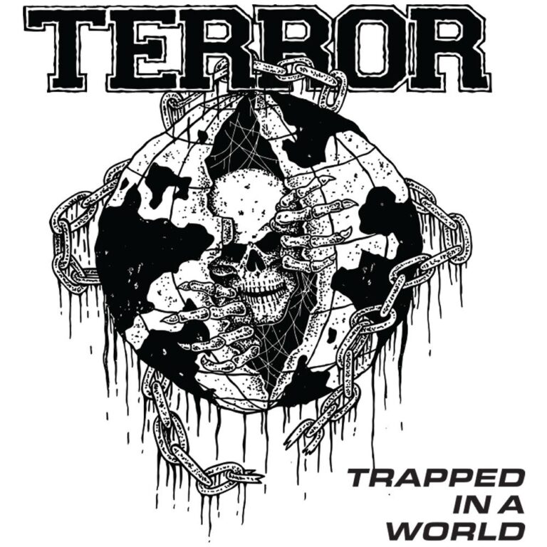 TERROR Trapped In A World